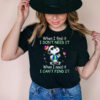 When I Find It I Don't Need It When I Need It I Can't Find It Snoopy Butterfly Shirt