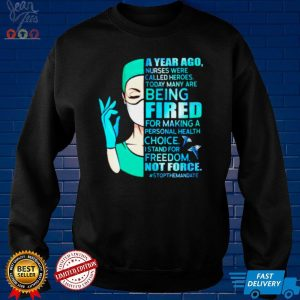A year ago nurses were called heroes today many are being fired for making a personal shirt